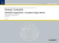Complete Organ Works  (9 Chorale Settings, 4 Praeludia, Canzona)