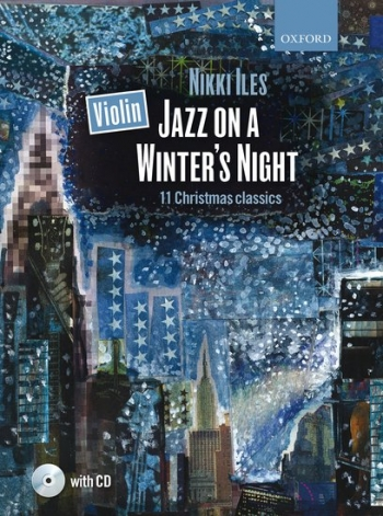 Jazz On A Winters Night: Violin & Piano Book & CD (Nikki Iles)