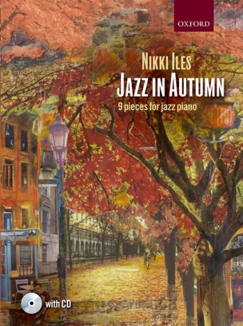 Jazz In Autumn: Book & Cd: Piano (Nikki Iles)