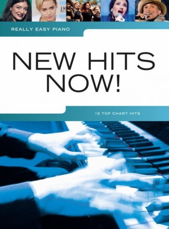 Really Easy Piano: New Hits Now: Piano