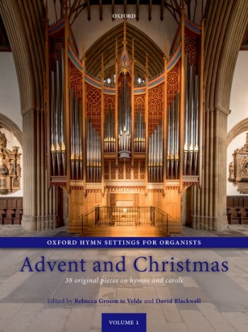 Oxford Hymn Settings For Organists: Advent And Christmas Vol.1