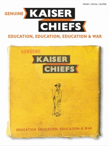 Kaiser Chiefs: Education Education Education & War: PVG