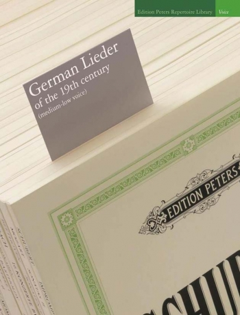 German Lieder Of The 19th Century: Medium-Low Voice & Piano (Peters)