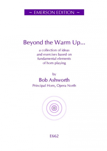 Beyond The Warm Ups: French Horn