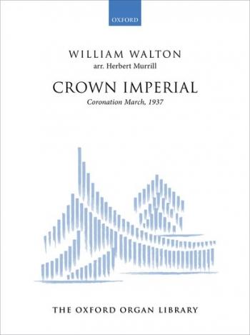 Walton Crown Imperial: A Coronation March (1937) Organ Solo