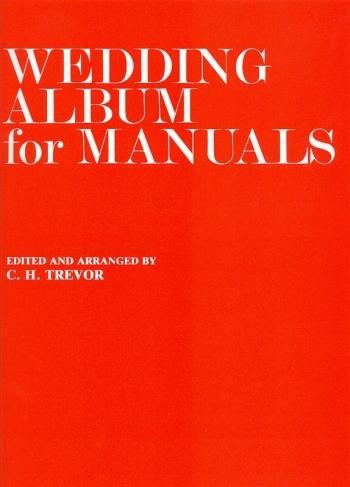 Wedding Album For Manuals Arr Trevor (Novello)