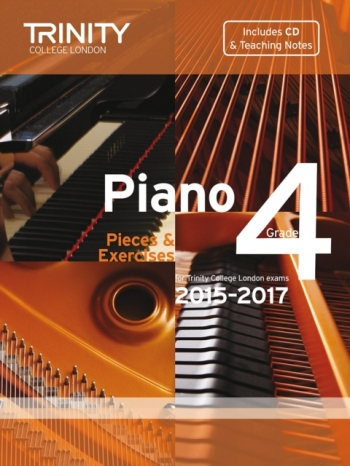 Trinity College London Piano Examination Pieces & Exercises Piano Grade 4: 2015-2017  Book & CD