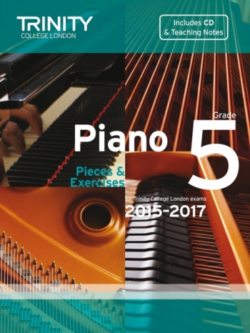 Trinity College London Piano Examination Pieces & Exercises Piano Grade 5: 2015-2017  Book & CD