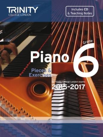 Trinity College London Piano Examination Pieces &  Exercises Piano Grade 6: 2015-2017  Book & CD