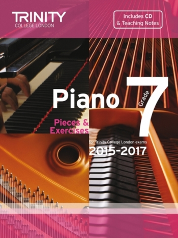 Trinity College London Piano Examination Pieces & Exercises Piano Grade 7: 2015-2017  Book & CD