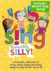 Sing Something Silly Ages: 5-11: Book Cd