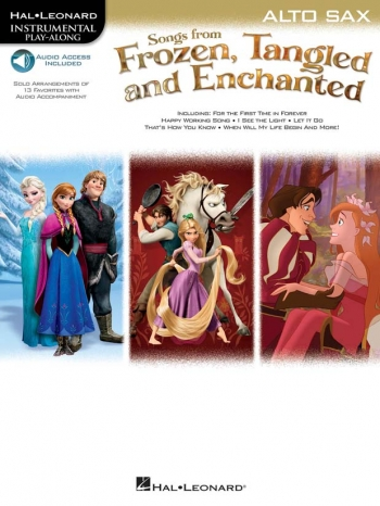 Songs From Frozen, Tangled And Enchanted: Alto Sax (Book/Online Audio)