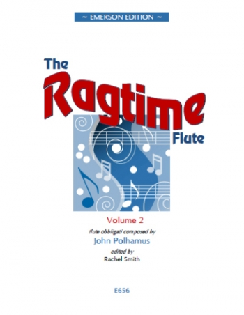 Ragtime Flute: Vol 2: Flute & Piano
