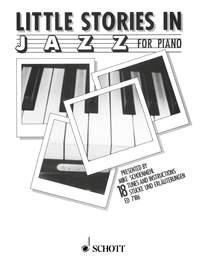 Little Stories In Jazz: 18 Tunes And Instructions Piano Solo