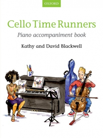 Cello Time Runners Book 2 Piano Accompaniment (Blackwell) (Oxford)