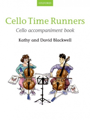 Cello Time Runners Book 2 Cello Accompaniment (Blackwell)  (Oxford)