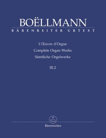 Complete Organ Works Vol.3 Heures Mystiques: Elévations, Communions, Sorties (Barenreiter)
