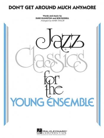 Young Jazz Ensemble: Don't Get Around Much Anymore: Jazz Ensemble Score & Parts