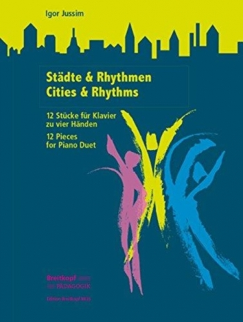 Cities & Rhythms 12 Pieces For Piano Duet
