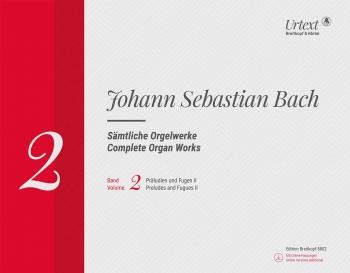 Complete Organ Works Vol.2 Preludes & Fugues II Book & Cd (Breitkopf)