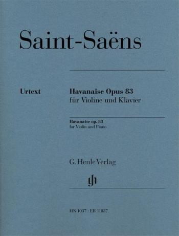 Havanasie OP83: Violin & Piano (Henle)