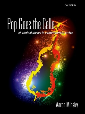 Pop Goes The Cello 10 Original Pieces Solo Cello (Minsky)(Oxford)