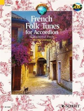 French Folk Tunes For Accordion: 45 Traditional Pieces Accordion: Book & Cd