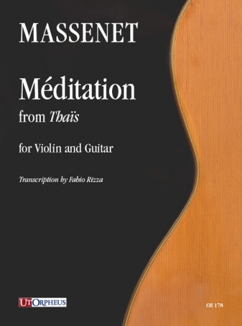 Meditation From Thais: Violin & Guitar: (Orpheus)
