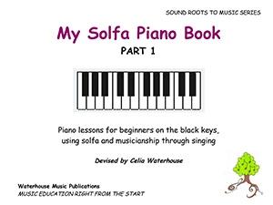 My Solfa Piano Book Part 1 (Celia Waterhouse)