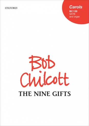 The Nine Gifts: Vocal: Satb