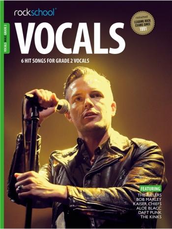 Rockschool: Vocals Grade 2 - Male (Book/Download) 2014-2017 Syllabus