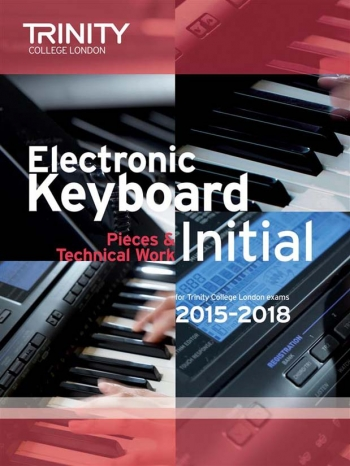 Trinity College London Electronic Keyboard Initial Exam From 2015 - 2018.