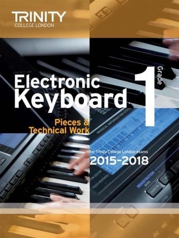 Trinity College London Electronic Keyboard Grade 1 Exam From 2015 - 2018