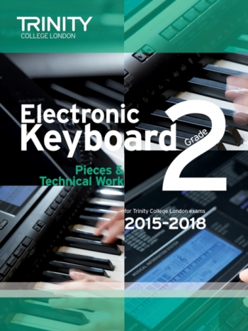 Trinity College London Electronic Keyboard Grade 2 Exam From 2015 - 2018.