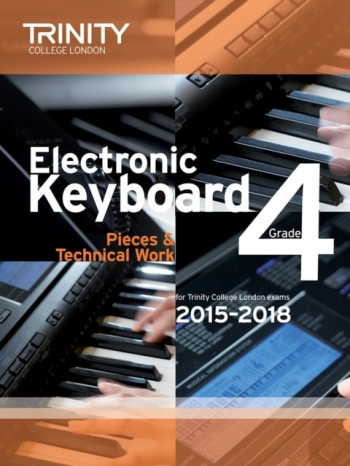 Trinity College London Electronic Keyboard Grade 4 Exam From 2015 - 2018.