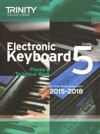 Trinity College London Keyboard Grade 5 Exam From 2015 - 2018.