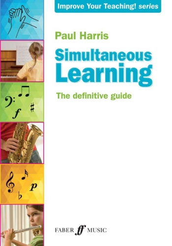 Improve Your Teaching: Simultaneous Learning The Definitive Guide (Harris)