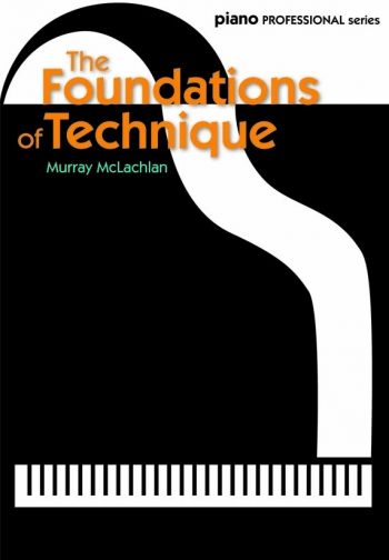 The Foundations Of Technique  (Murray McLachlan