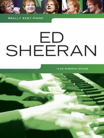 Really Easy Piano: Ed Sheeran Piano