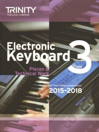 Trinity College London Electronic Keyboard Grade 3 Exam From 2015 - 2018.