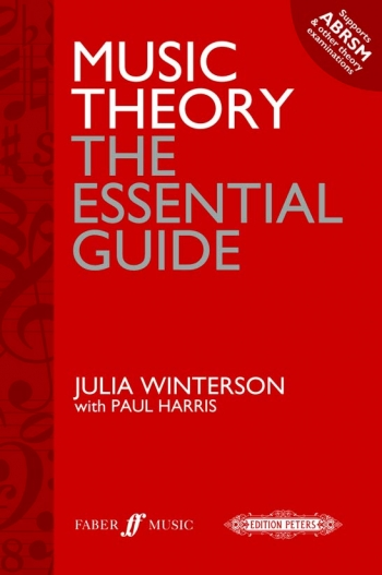 Music Theory: The Essential Guide (Julia Winterson With Paul Harris)
