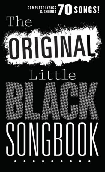 The Original Little Black Songbook: Lyrics & Chords