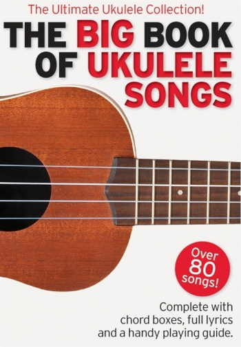 The Big Book Of Ukulele Songs Lyrics & Chords