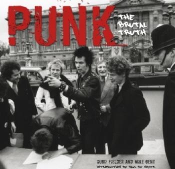 Punk The Brutal Truth: Hardback Book