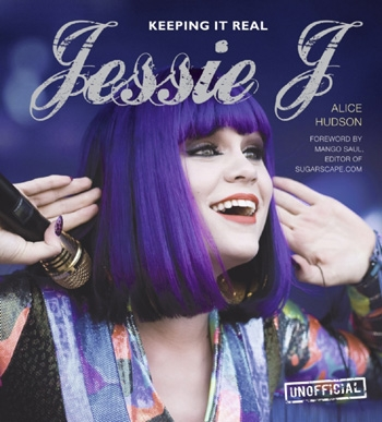 Jessie J Keeping It Real Hardback Book