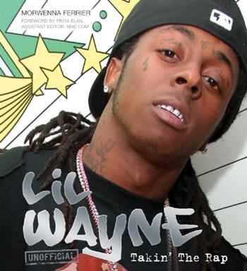Lil Wayne Taking The Rap Hardback Book