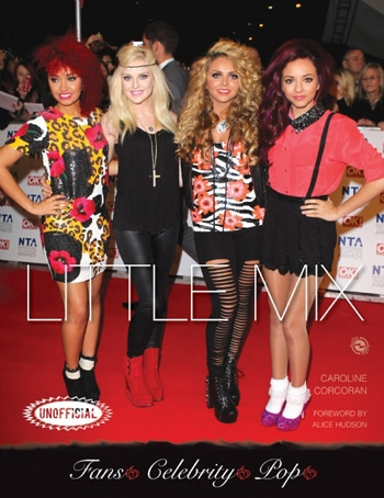 Little Mix An Unofficial Biography