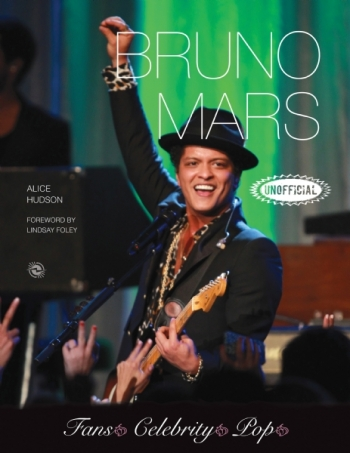 Bruno Mars An Unofficial Biography