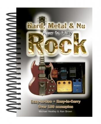 How To Play Hard, Metal & Nu Rock Guitar