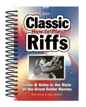 How To Play Classic Riffs Guitar